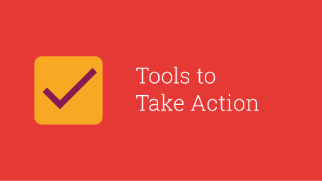 Tools to Take Action